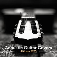 Zack Rupert, Thomas Tiersen, Frank Greenwood, James Shanon, Chris Mercer – Acoustic Guitar Covers Autumn 2020
