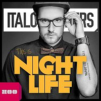 Italobrothers – This Is Nightlife