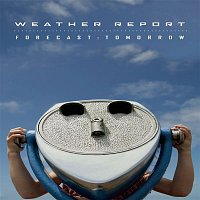 Weather Report – Forecast: Tomorrow