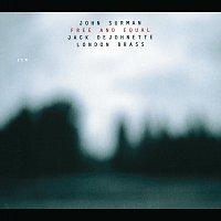 John Surman, Jack DeJohnette, London Brass – Free And Equal