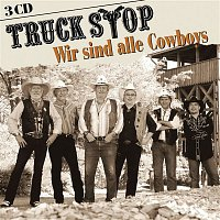 Truck Stop – Wir sind alle Cowboys