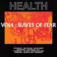 HEALTH – VOL. 4 :: SLAVES OF FEAR