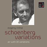 Evgeny Irshai – Schoenberg Variations