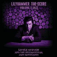 Little Steven, The Interstellar Jazz Renegades – Lilyhammer The Score Vol.1: Jazz