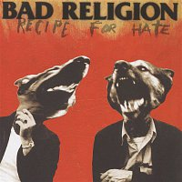 Bad Religion – Recipe For Hate