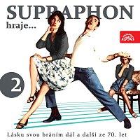Přední strana obalu CD Supraphon hraje... Lásku svou bráním dál a další ze 70. let (2)