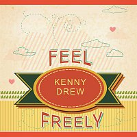 Kenny Drew – Feel Freely
