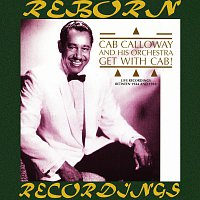 Cab Calloway, His Orchestra – Get with Cab (HD Remastered)