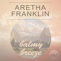 Aretha Franklin – Balmy Breeze Vol. 1