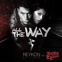 Reykon – All the Way (feat. Bebe Rexha)