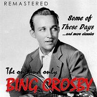 Bing Crosby – The One and Only Bing Crosby (Remastered)