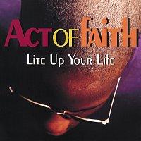 Přední strana obalu CD Lite Up Your Life