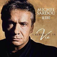 Michel Sardou – L'album de sa vie 50 titres