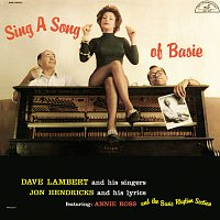 Dave Lambert, Jon Hendricks, Annie Ross – Sing A Song Of Basie [Bonus Tracks]
