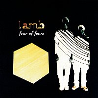 Lamb – Fear Of Fours