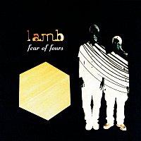 Lamb – Fear Of Fours