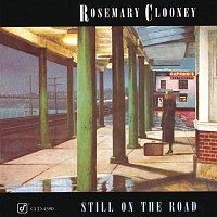 Rosemary Clooney – Still On The Road