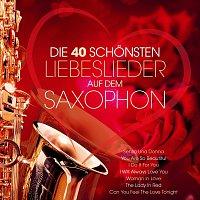 Lui Martin – Die 40 schonsten Liebeslieder auf dem Saxophon - Instrumental