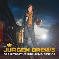 Jurgen Drews – Das ultimative Jubilaums-Best-Of