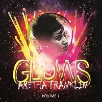 Aretha Franklin – Glows Vol. 1