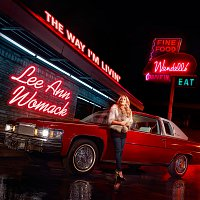 Lee Ann Womack – The Way I'm Livin'