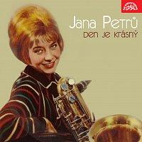 Jana Petrů – Den je krásný