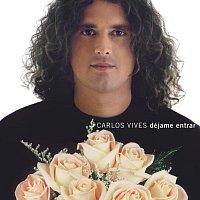 Carlos Vives – Dejame Entrar
