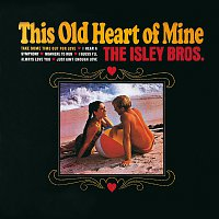 The Isley Brothers – This Old Heart Of Mine
