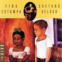 Caetano Veloso – Fina Estampa Ao Vivo