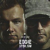 Eddie Stoilow – Oh My God!