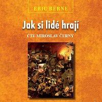 Miroslav Černý – Jak si lidé hrají (MP3-CD) CD-MP3