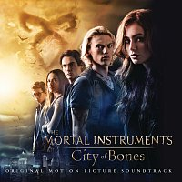 Různí interpreti – The Mortal Instruments: City of Bones (Original Motion Picture Soundtrack)