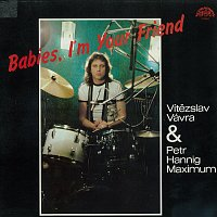 Vítězslav Vávra – Babies, I'm Your Friend