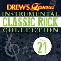 The Hit Crew – Drew's Famous Instrumental Classic Rock Collection [Vol. 21]