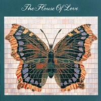 The House Of Love – House Of Love