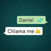 Daniel – Chiama me