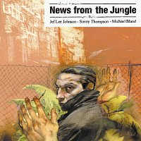 Jeff Lee Johnson – News From The Jungle