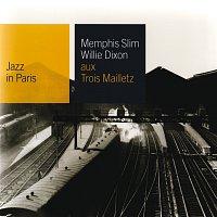 Memphis Slim, Willie Dixon – Aux Trois Maillets