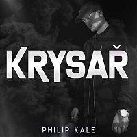 Philip Kale – KRYSAŘ