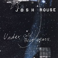 Josh Rouse – Under Cold Blue Stars