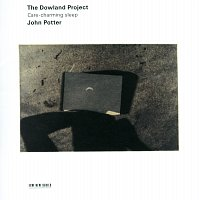 John Potter, Stephen Stubbs, John Surman, Maya Homburger, Barry Guy – The Dowland Project - Care-charming sleep