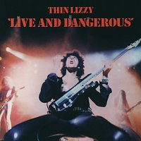 Thin Lizzy – Live And Dangerous