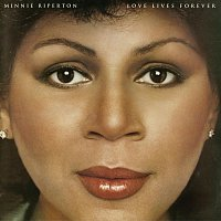 Minnie Riperton – Love Lives Forever