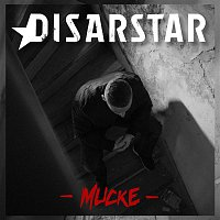 Disarstar – Mucke