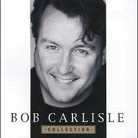 Bob Carlisle – Collection