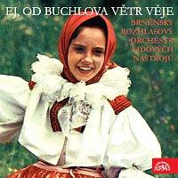 Brněnský rozhlasový orchestr lidových nástrojů (BROLN) – Ej, od Buchlova větr věje