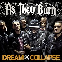 As They Burn – Dream Collapse