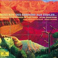 Roger Muraro, Orchestra Philharmonic De Radio France, Myung Whun Chung – Oliver Messiaen: Des Canyons aux étoiles – CD