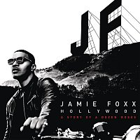 Jamie Foxx – Hollywood: A Story of a Dozen Roses (Deluxe Version)