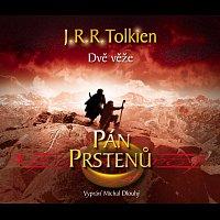 Michal Dlouhý – Tolkien: Pán prstenů - Dvě věže